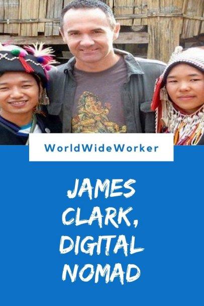Interview with James Clark, Digital Nomad