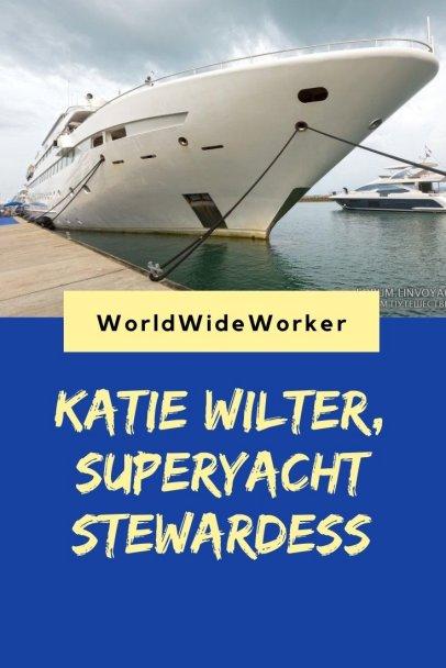 Interview with Katie Wilter, Superyacht Stewardess